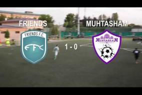 Тур 18. Обзор матча Friends-Muhtasham 1:0