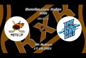 2012 Октябрьский Кубок КХК /ХК МЕТЕОР ЖУКОВСКИЙ/ - /ХК ICE DAY/ 19-30 17.10.21